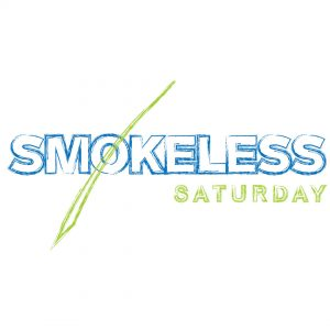 Smokeless Saturday