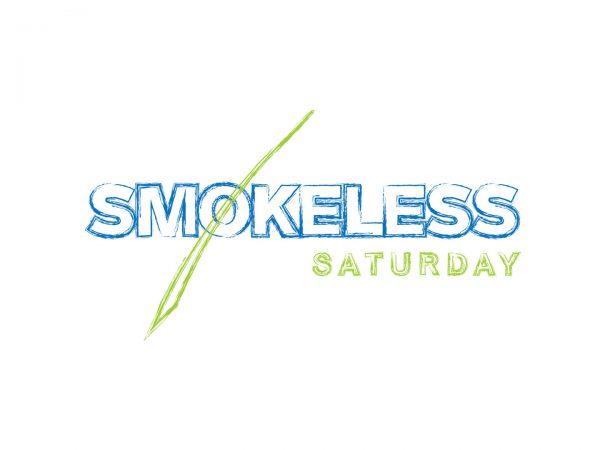 Smokeless Saturday